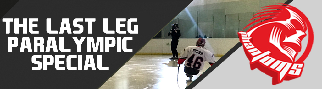 The Last Leg Meets Para Ice Hockey