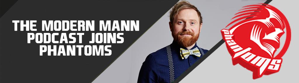 Phantoms Welcome 'The Modern Mann' Podcast